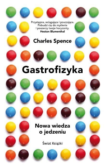 Recenzja - Gastrofizyka. Nowa wiedza o jedzeniu