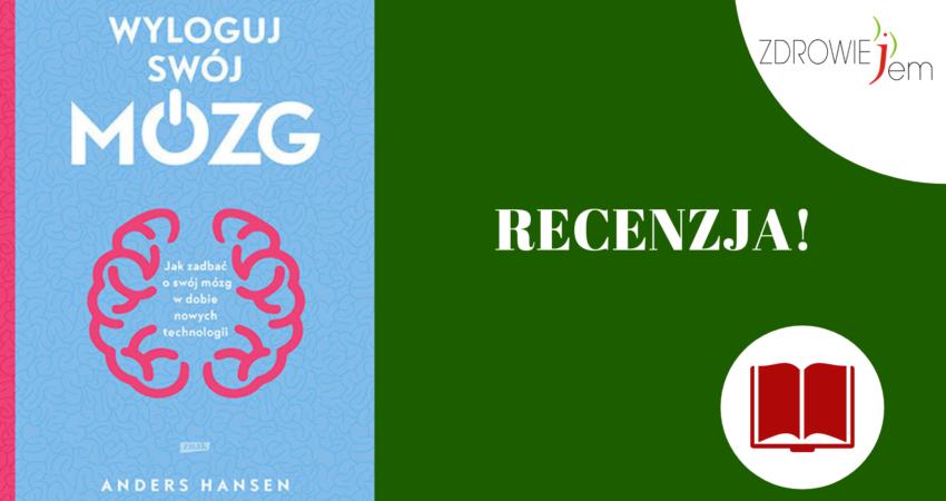 Wyloguj swój mózg - recenzja